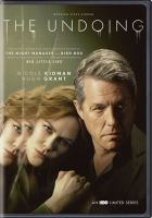 Cover image for The undoing [videorecording (DVD)]