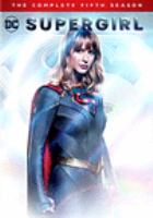 Cover image for Supergirl. The complete fifth season  [videorecording (DVD)]