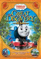 Cover image for Thomas the Tank Engine. The great discovery, the movie [videorecording (DVD)]