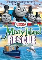 Cover image for Thomas & friends. Misty Island rescue [videorecording (DVD)].