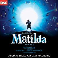 Cover image for Roald Dahl's Matilda [sound recording (CD)] : the musical : original Broadway cast recording