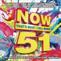 Cover image for Now that's what I call music!. 51 [sound recording (CD)].
