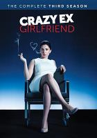 Cover image for Crazy ex-girlfriend. The complete third season [videorecording (DVD)]