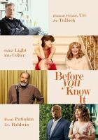 Cover image for Before you know it [videorecording (DVD)]