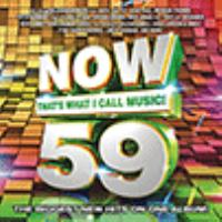 Cover image for Now that's what I call music!. 59 [sound recording (CD)].