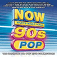 Cover image for Now that's what I call 90s pop [sound recording (CD)].