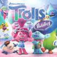 Cover image for Trolls holiday [sound recording (CD)].