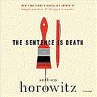 Cover image for The sentence is death [sound recording (book on CD)]