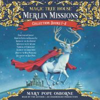 Cover image for Merlin missions collection. Books 1-8 [sound recording (book on CD)]