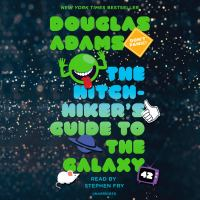 Cover image for The hitchhiker's Guide to the galaxy [sound recording (book on CD)]