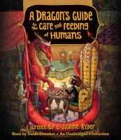 Cover image for A dragon's guide to the care and feeding of humans [sound recording (book on CD)]