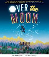 Cover image for Over the moon [sound recording (book on CD)]