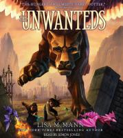 Cover image for The unwanteds [sound recording (book on CD)]