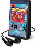 Cover image for Mr. Lemoncello's library olympics [electronic resource (Playaway)]