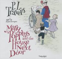 Cover image for Mary Poppins and the house next door [sound recording (book on CD)]