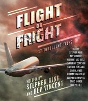 Cover image for Flight or fright [sound recording (book on CD)] : 17 turbulent tales