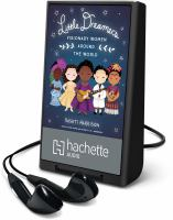 Cover image for Little dreamers [electronic resource (Playaway)] : visionary women around the world