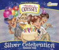 Cover image for Adventures in Odyssey [sound recording (book on CD)] : silver celebration : producer's picks!
