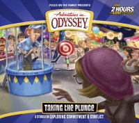 Cover image for Adventures in Odyssey. Volume 59, Taking the plunge [sound recording (book on CD)] : 6 stories on commitment & resolving conflict