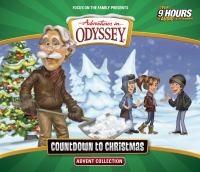 Cover image for Adventures in Odyssey Countdown to Christmas advent collection [sound recording (book on CD)]
