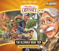 Cover image for The ultimate road trip [sound recording (book on CD)] : family vacation collection.