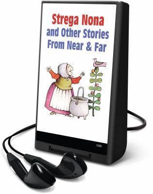 Cover image for Strega Nona and other stories from near & far [electronic resource (Playaway)]