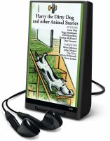 Cover image for Harry the dirty dog and other animal stories [electronic resource (Playaway)]