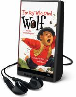 Cover image for The boy who cried wolf [electronic resource (Playaway)] : and other favorite fairytales.