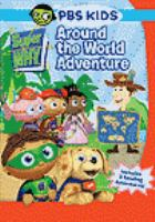 Cover image for Super why! Around the world adventure [videorecording (DVD)].