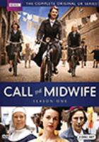 Cover image for Call the midwife. Season one [videorecording (DVD)]