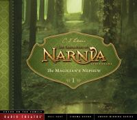 Cover image for The magician's nephew [sound recording (book on CD)]