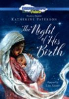 Cover image for The night of His birth [videorecording (DVD)]