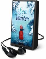 Cover image for The sea in winter [electronic resource (Playaway)]