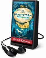 Cover image for Brightstorm [electronic resource (Playaway)]