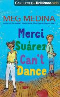 Cover image for Merci Suarez can't dance [sound recording (book on CD)]