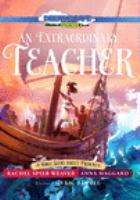 Cover image for An extraordinary teacher [videorecording (DVD)] : a bible sotry about Priscilla