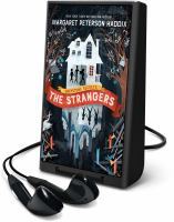 Cover image for The strangers [electronic resource (Playaway)]