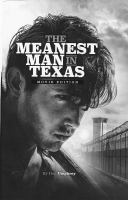 Cover image for The meanest man in Texas [videorecording (DVD)]