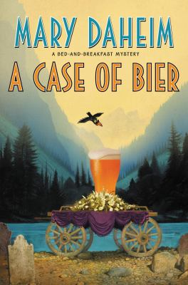 Cover image for A case of bier : a bed-and-breakfast mystery