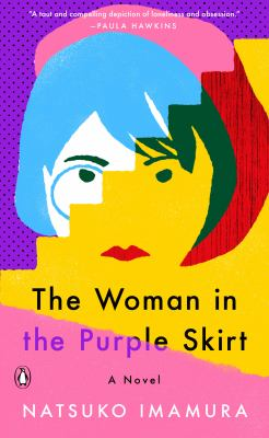 Cover image for The woman in the purple skirt : a novel