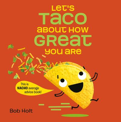 Cover image for Let's taco about how great you are