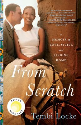 Cover image for From scratch : a memoir of love, Sicily, and finding home