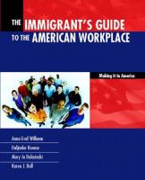 The immigrant's guide to the American workplace : making it in America