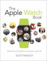 The Apple Watch book : master the most personal computer in your life