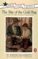 The bite of the gold bug : a story of the Alaskan gold rush