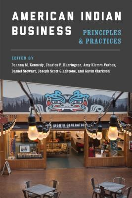 American Indian business : principles and practices