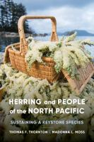 Herring and people of the North Pacific : sustaining a keystone species