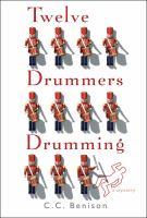 Twelve drummers drumming : a mystery