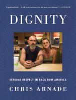 Dignity : seeking respect in back row America