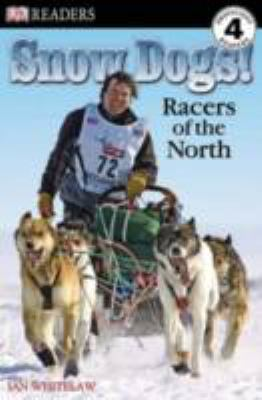 Snow dogs! : racers of the North